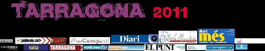 Tarragona 2011, la guerra dels mitjans