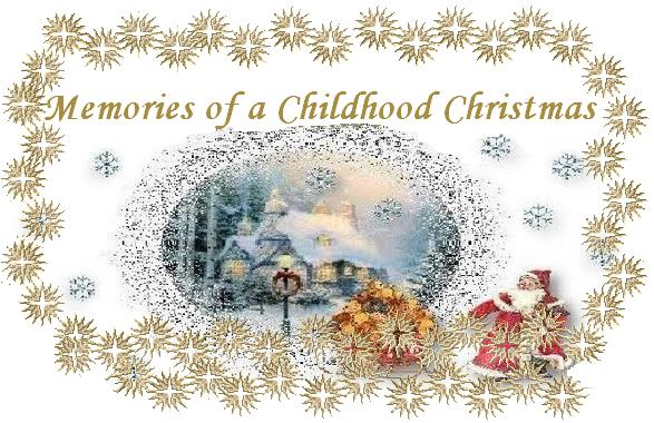 Memories of a Childhood Christmas