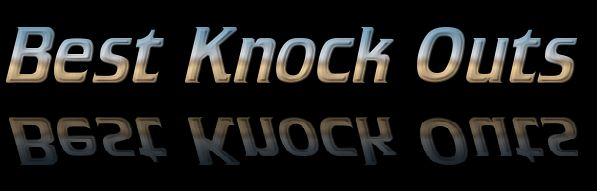 Best knock outs