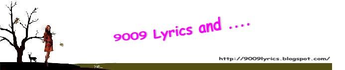 @9009 Lyrics