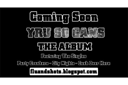 YRU SO GANS Album Promo 2010