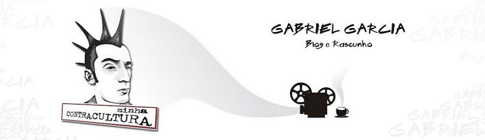GABRIEL GARCIA Blog e Rascunho