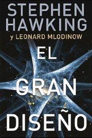 El Gran Diseño - Stephen Hawking - Leonard Mlodinow [104 mb | PDF | Español]