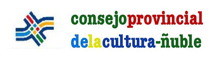 consejo provincial  de la cultura de ñuble