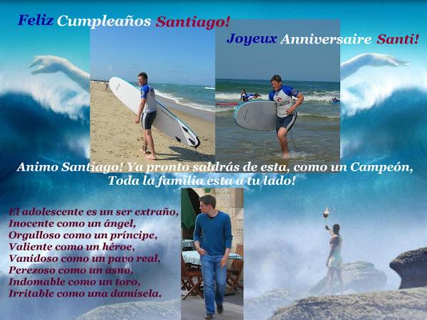 Feliz Cumpleaños Santiago!  Joyeux Anniversaire Santi!