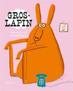 GROS LAPIN