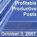 Profitable Productive Posts - October 3, 2007
