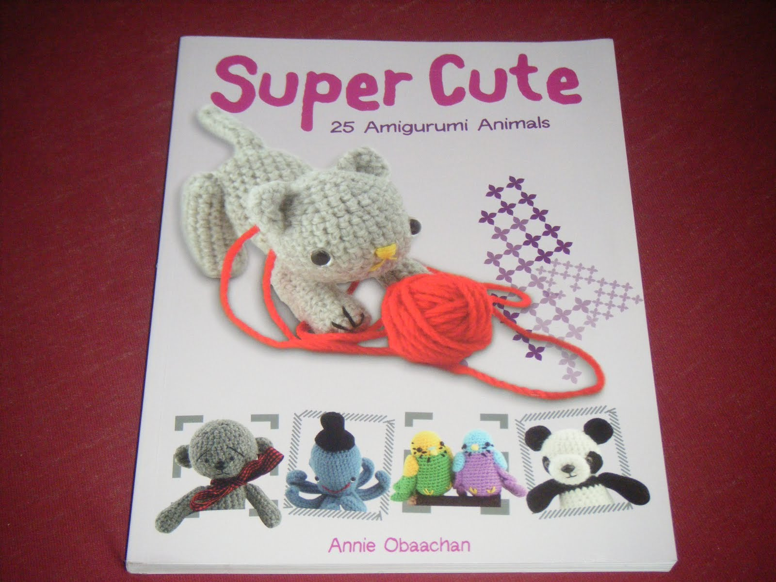 Super Cute: 25 Amigurumi Animals to Make, Obaachan, Annie, Used; Very Good Book