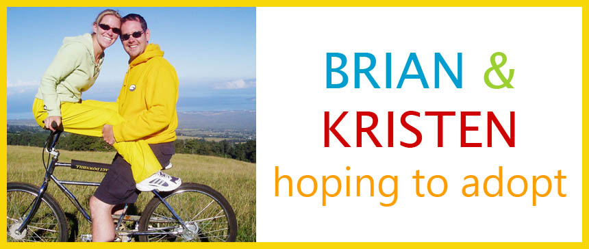 Brian and Kristen - Hoping To Adopt