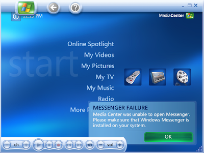 Messenger Failure - Media Center was unable to open Windows Messenger. Please make sure that Windows Messenger is installed on your system.