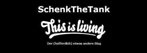 SchenkTheTank's Blog