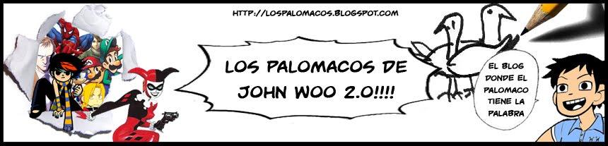 Los Palomacos de John Woo 2.0