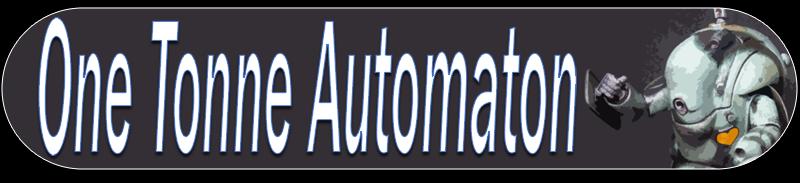 One Tonne Automaton