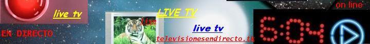 TELEVISIONES EN DIRECTO