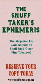 Snuff Takers Ephemeris