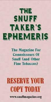 Snuff Takers Ephemeris
