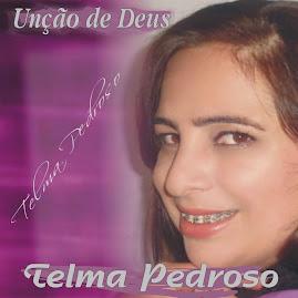 CD UNÇAO DE DEUS...CANTORA TELMA PEDROSO.