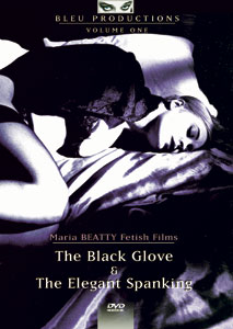 2 FILMS: THE BLACK GLOVE & THE ELEGANT SPANKING MARIA BEATTY