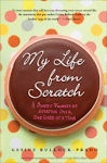 For my story &amp; recipes, buy &quot;My Life From Scratch&quot;