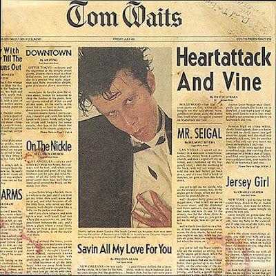 Tom Waits Tom+Waits+-+Heartattack+And+Vine
