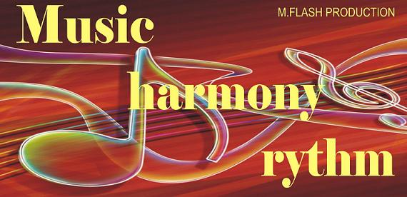 music, harmony and rythm