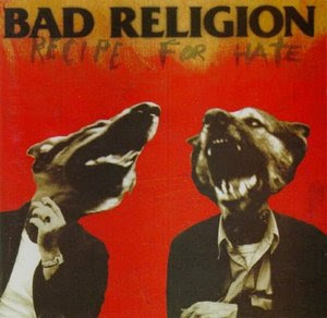 Bad Religion - Recipe For Hate [1993]