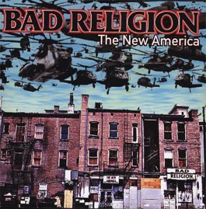 Bad Religion - The New America [2000]