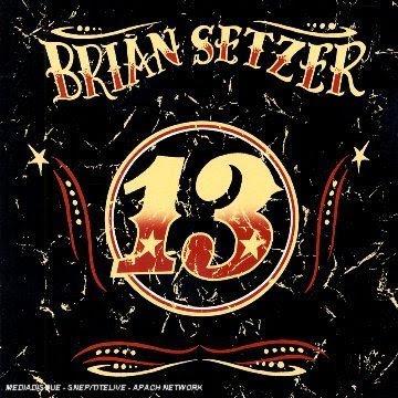 Brian Setzer - 13 [2006]