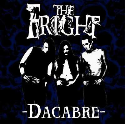 The Fright - Dacabre [2007]