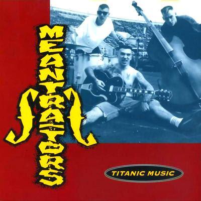 The Meantraitors - Titanic Music [1993]