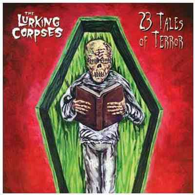 The Lurking Corpses - 23 Tales Of Terror [2003]