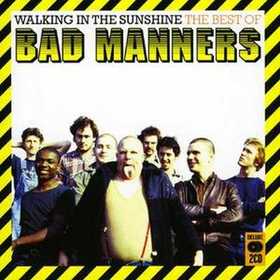 Bad Manners - Walking In The Sunshine: The Best Of Bad Manners [2008]
