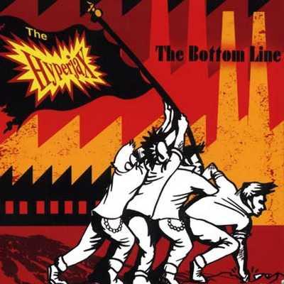 The Hyperjax - The Bottom Line [2007]