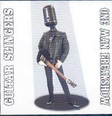 Guitar Slingers - One Man Freakshow [2008]