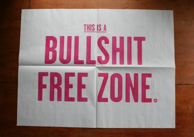 sell sell this is a bullshit free zone typographic poster