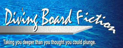 Diving Board Fiction