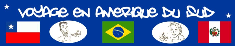Récit de voyage en Amérique du Sud