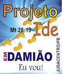 PROJETO IDE 2011 em Damião