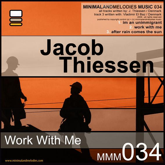 Jacob Thiessen - Work With Me EP