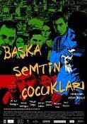 BAşka Semtin çocukları yen 2010 türk filmleri online izle