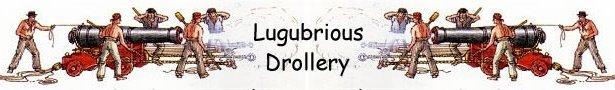 Lugubrious Drollery