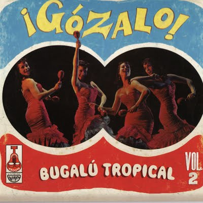 GГіzalo! ~ BugalГє Tropical  Vol. 2 - Various on Vampisoul