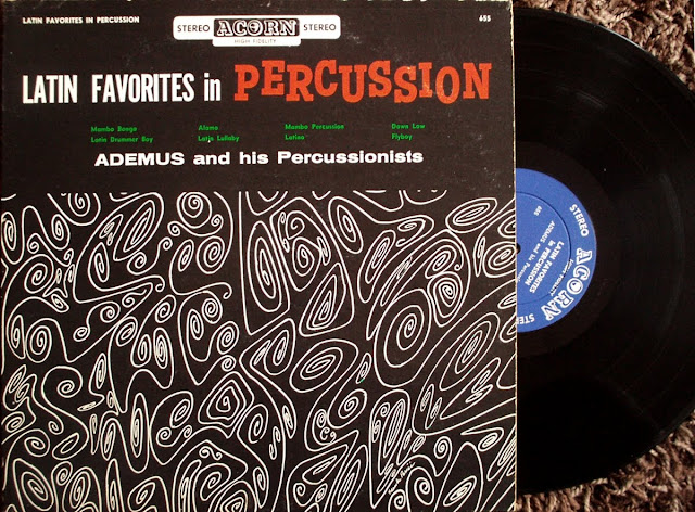 Ademus and his Percussionists - Latin Favorites in Percussion on Acorn 195?