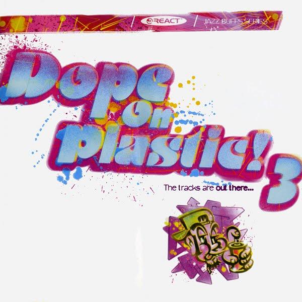 Dope On Plastic! Volume 3 - Various on React 1996