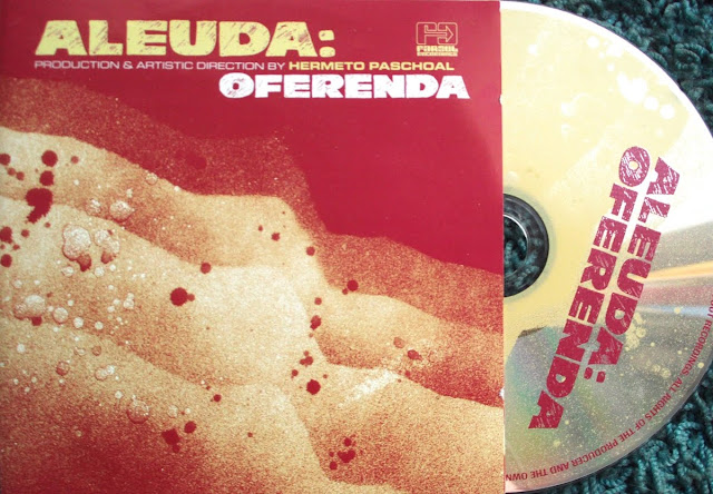 Aleuda & Hermeto Paschoal -  Oferenda on Far Out Recordings 2000