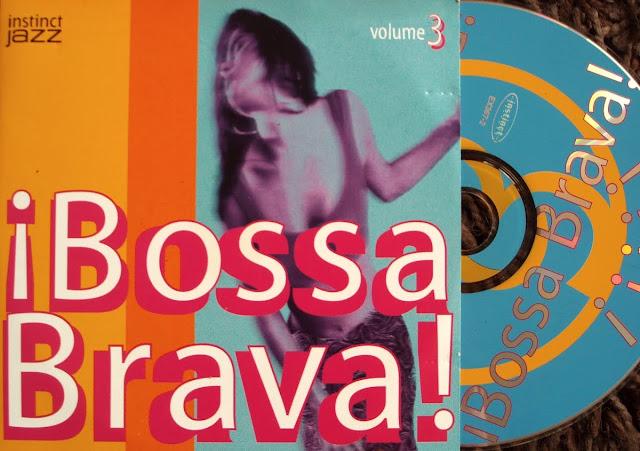 ВЎBossa Brava!  Volume 3 - Various on Instinct Jazz 1998