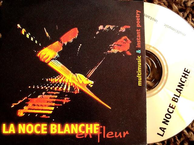 La Noce Blanche en Fleur ~ Multimusic & Instant Poetry on Balance 1996