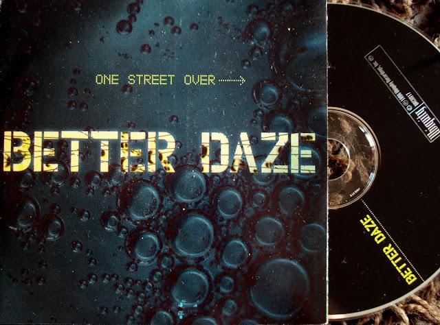Better Daze - One Street Over on Ubiquity 1996