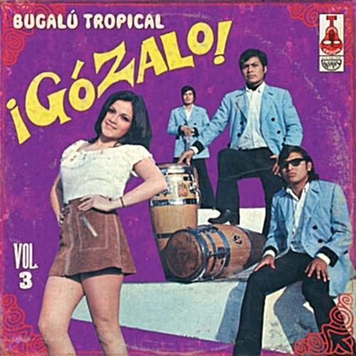 ВЎGГіzalo! BugalГє Tropical Vol 3 - Various on Vampisoul 1961 - 2009