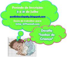 """DESAFIO """"SONHOS DE CRIANÇA"""""""